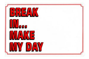 Waakbord break in... make my day leeg